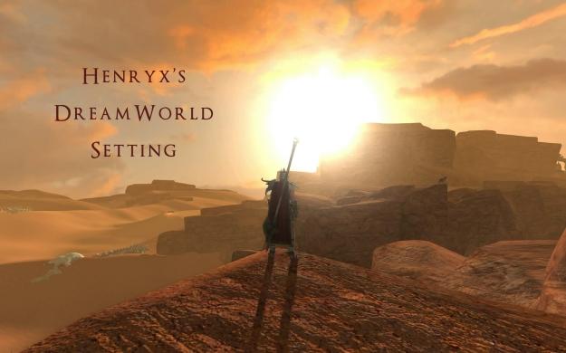 Henryx's DreamWorld Setting